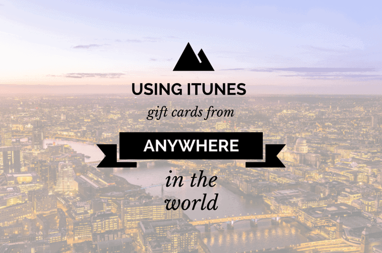 Use a US iTunes gift card from anywhere