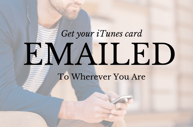 Email delivery iTunes gift cards are easy
