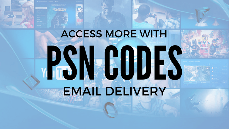 PSN codes with email delivery give you more!