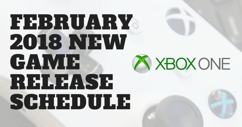 Xbox One February Release Dates