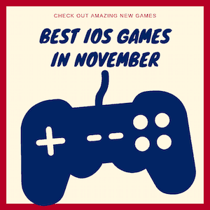 New iOS games in November