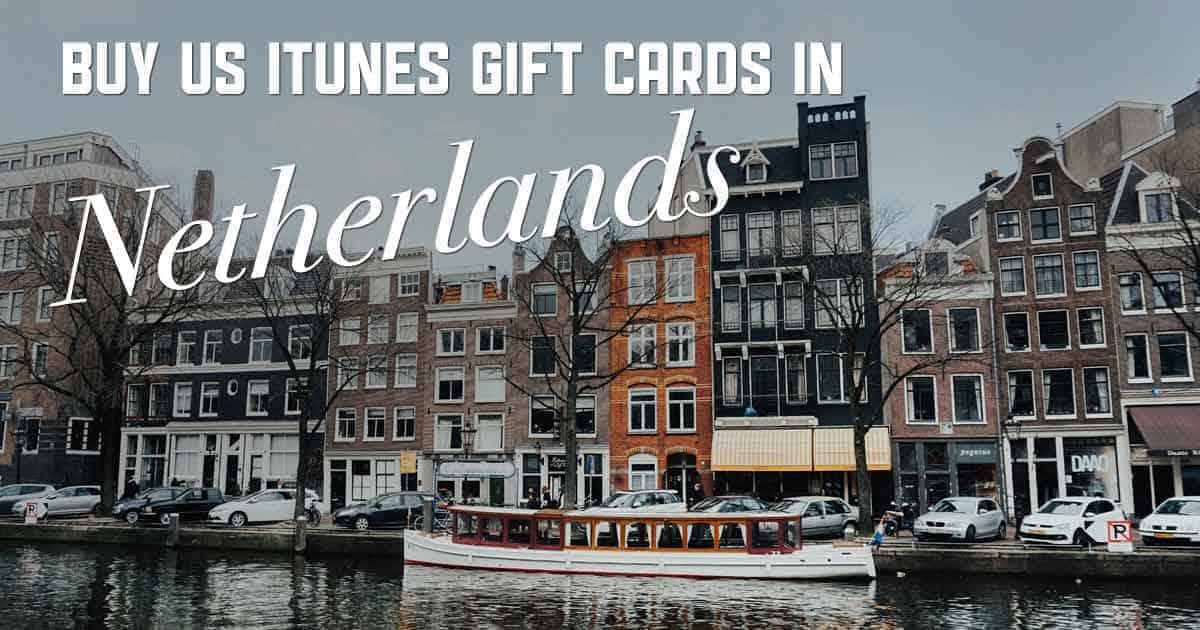 Shop US iTunes in Netherlands