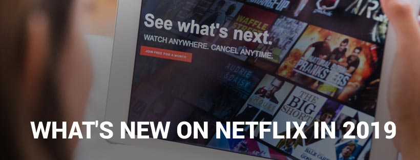 What's New of Netflix March 2019