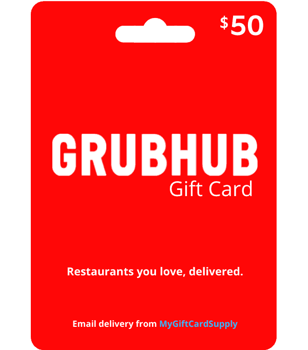 Buy a GrubHub Gift Card - Digital Email Delivery - MyGiftCardSupply